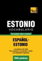 VOCABULARIO ESPAÑOL-ESTONIO - 7000 PALABRAS MÁS USADAS (EBOOK)