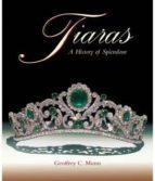tiaras. a history of splendour-geoffrey, c. munn-9781851493753