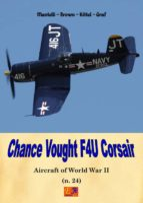 Chance Vought F4U Corsair (Aircraft of World Wai II Book 24) (English Edition)