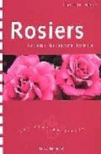 rosiers: les choisir, les entretenir, les tailler christiane hilaire 9782841381753