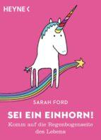 sei ein einhorn! (ebook) sarah ford 9783641221553