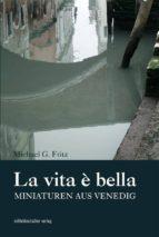 la vita é bella (ebook) henner kotte 9783954622153
