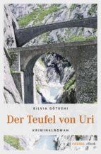 der teufel von uri (ebook)-silvia götschi-9783960412953