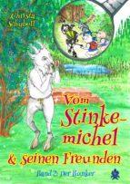 vom stinkemichel und seinen freunden (ebook)-christa schyboll-9783961180653