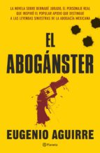 el aboganster (ebook)-eugenio aguirre-9786070720253