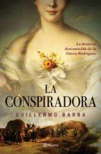 la conspiradora (ebook)-guillermo barba-9786070755453