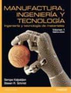 manufactura ingenieria y tecnologia (7ª ed.) (vol. i) serope kalpakjian steve r. schmid 9786073227353