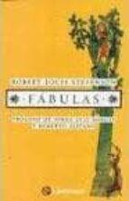 El libro de Fabulas: prologo de jorge luis borges autor ROBERT LOUIS STEVENSON PDF!