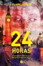 24 horas (ebook)-claire seeber-9786075293653