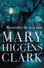 recuerdos de otra vida (ebook)-mary higgins clark-9788401338953