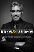 ricos y famosos: un fascinante recorrido por la vida publica y pr ivada de las estrellas mas influyentes-9788401352553
