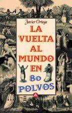 LA VUELTA AL MUNDO EN 80 POLVOS (EBOOK)