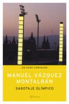 sabotaje olimpico-manuel vazquez montalban-9788408058953