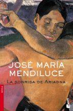 La sonrisa de Ariadna (Novela y Relatos)