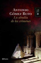 la abadia de los crimenes-antonio gomez rufo-9788408100553