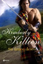 su unico deseo kimberly killion 9788408103653