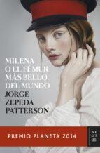 milena o el femur mas bello del mundo-jorge zepeda patterson-9788408134053