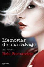 memorias de una salvaje-9788408194453