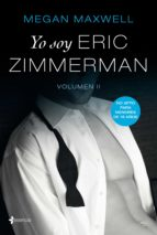 yo soy eric zimmerman, vol ii (ebook) megan maxwell 9788408199953