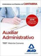 auxiliar administrativo de la comunidad autonoma de cantabria. test materias comunes-fernando martos navarro-9788414200353