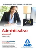 ADMINISTRATIVO DE LA ADMINISTRACION GENERAL DEL ESTADO (TURNO LIBRE): TEMARIO (VOL. 1)