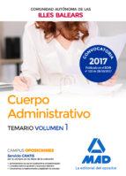 cuerpo administrativo de la de la comunidad autonoma de las illes balears. temario (vol. 1)-9788414212653