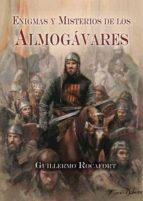enigmas y misterios de los almogavares-guillermo rocafort perez-9788415043553
