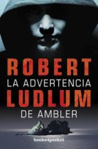la advertencia de ambler-robert ludlum-9788415139553