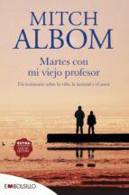 martes con mi viejo profesor mitch albom 9788415140153