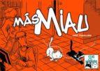 mas miau (2º ed)-jose fonollosa-9788415153153