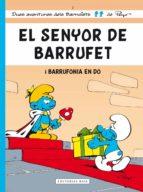 el senyor de barrufet: barrufonia en do 9788415267553