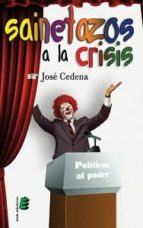 sainetazos a la crisis-jose cedena-9788415425953
