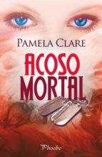 acoso mortal pamela clare 9788415433453