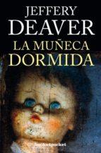 la muñeca dormida-jeffery deaver-9788415870753