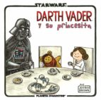 darth vader y su princesita jeffrey brown 9788415921653