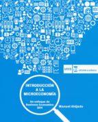 introduccion a la microeconomia: un enfoque de managerial economics (nuevo curso 2014-2015)-manuel ahijado quintillan-9788416140053