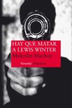 hay que matar a lewis winter malcolm mackay 9788416396153