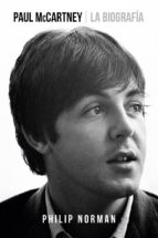 paul mccartney: la biografia philip norman 9788416420353
