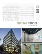 efficient offices (ed. bilingüe español   ingles) 9788416500253