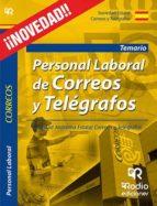 personal laboral de correos y telegrafos. temario 9788416506453