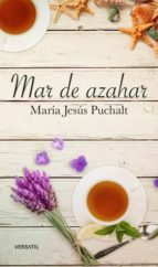 mar de azahar maria jesus puchalt 9788416580453