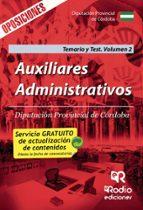 auxiliares administrativos. diputación provincial de córdoba. tem ario y test. volumen 2. 9788416963553