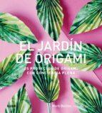 el jardin de origami: 25 proyectos de origami con conciencia plena mark bolitho 9788416965953