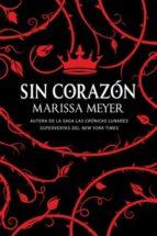 sin corazon-marissa meyer-9788417036553