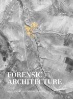 forensic architecture: hacia una estetica investigativa 9788417047153