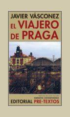 el viajero de praga-javier vasconez-9788417143053