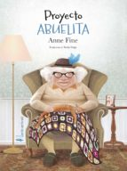 proyecto abuelita (ebook) anne fine 9788417281953