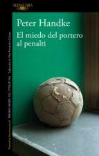 el miedo del portero al penalty-peter handke-9788420470153