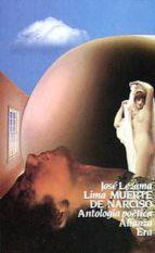 muerte de narciso: antologia poetica-jose lezama lima-9788420603353