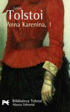 anna karenina, 1 (2ª ed) (biblioteca tolstoi)-leon tolstoi-9788420650753